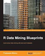 R Data Mining Blueprints