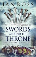 Swords Around The Throne af Ian Ross