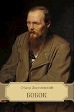 Bobok af Fedor Dostoevskij