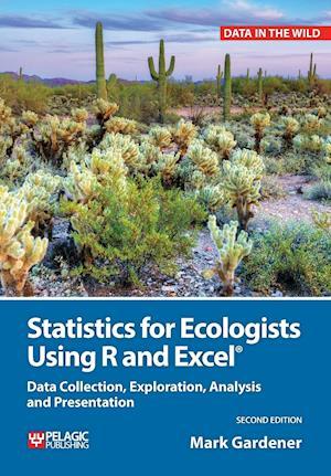 Bog, paperback Statistics for Ecologists Using R and Excel af Mark Gardener