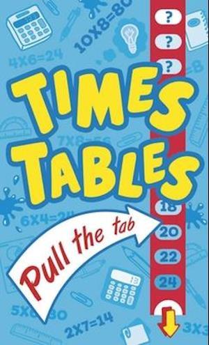 Bog, hardback Times Tables Pull the Tab af Arcturus Publishing