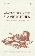 Adventures in the Slavic Kitchen