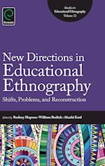New Directions in Educational Ethnography (nr. 13)