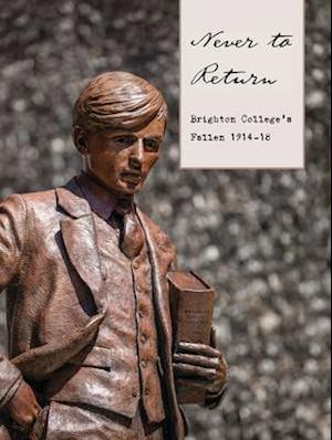 Bog, paperback Never to Return: Brighton College's Fallen 1914-18 af Max Usher