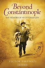 Beyond Constantinople