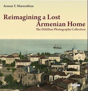Bog, paperback Reimagining a Lost Armenian Home af Armen T. Marsoobian