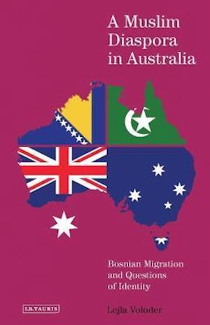 Bog, hardback A Muslim Diaspora in Australia af Lejla Voloder