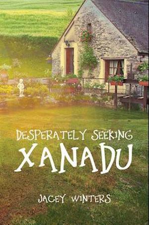 Bog, paperback Desperately Seeking Xanadu af Jacey Winters