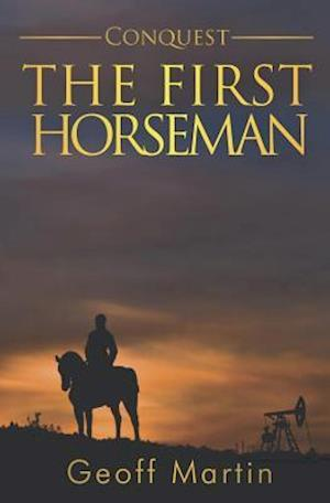 Conquest: The First Horseman af Geoff Martin