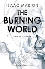 The Burning World (Warm Bodies Series)