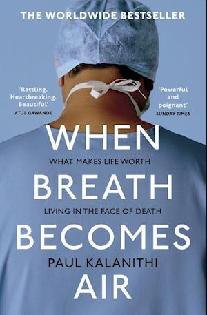 Bog, paperback When Breath Becomes Air af Paul Kalanithi