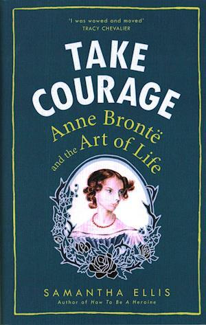 Bog, hardback Take Courage af Samantha Ellis
