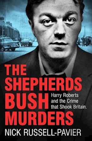 Bog, paperback The Shepherd's Bush Murders af Nick Russell-Pavier