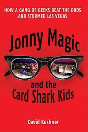 Bog, paperback Jonny Magic and the Card Shark Kids af David Kushner