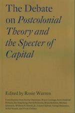The Debate on Postcolonial Theory and the Specter of Capital