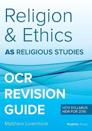 Bog, paperback As Religion & Ethics Revision Guide for OCR af Matthew Livermore