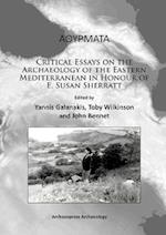 Alphathetaupsilonrhomualphataualpha: Critical Essays on the Archaeology of the Eastern Mediterranean in Honour of E. Susan Sherratt af Yannis Galanakis