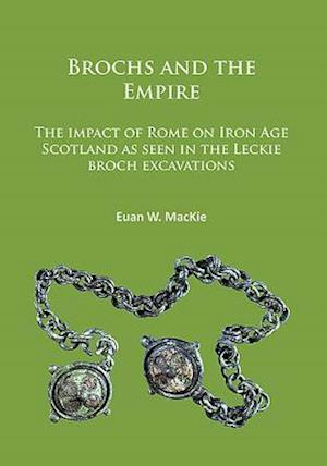 Bog, paperback Brochs and the Empire af Euan W. Mackie