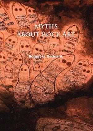 Bog, paperback Myths about Rock Art af Robert G. Bednarik