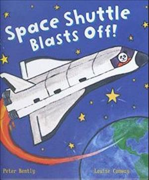 Busy Wheels: Space Shuttle Blasts off af Peter Bently
