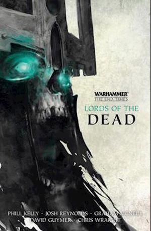 Lords of the Dead af Josh Reynolds