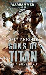 Grey Knights: Sons of Titan (Grey Knights)