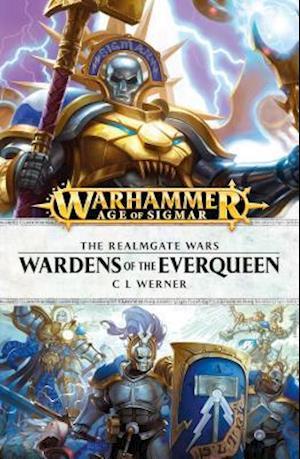Bog, paperback Wardens of the Everqueen af C. L. Werner