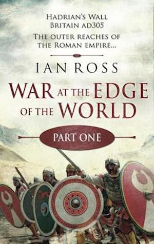 War at the Edge of the World: Part One af Ian Ross