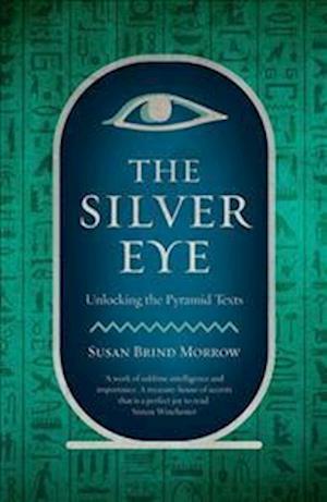 The Silver Eye af Susan Brind Morrow