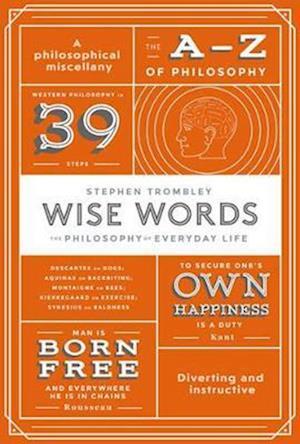Bog, paperback Wise Words af Stephen Trombley