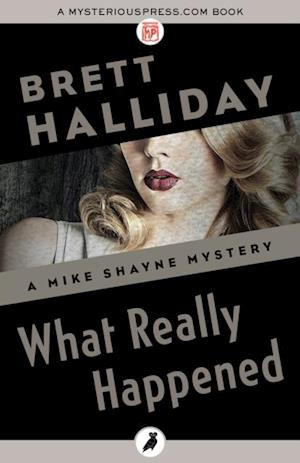 What Really Happened af Brett Halliday