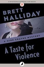 Taste for Violence af Brett Halliday