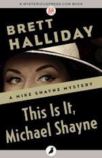 This Is It, Michael Shayne af Brett Halliday
