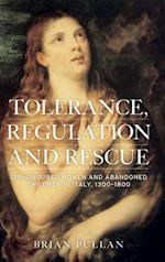 Tolerance, Regulation and Rescue