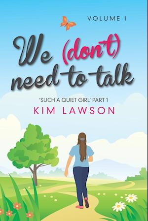 We (Don't) Need to Talk af Kim Lawson