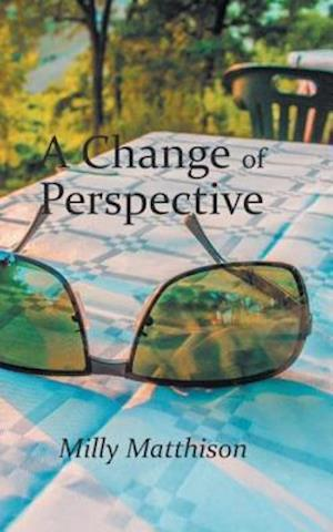 Change of Perspective af Milly Matthison