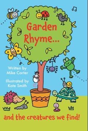 Garden Rhyme af Mike Carter