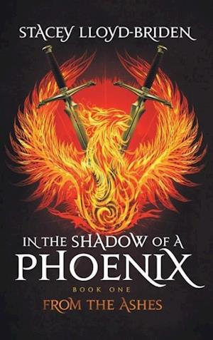In the Shadow of a Phoenix af Stacey Lloyd-Briden