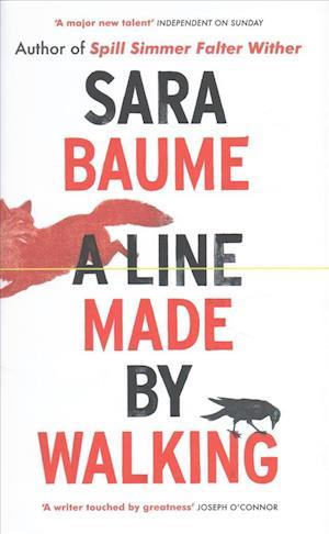 Bog, hardback A Line Made by Walking af Sara Baume