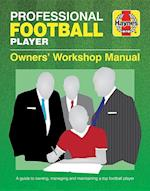 Professional Football Player Manual (Owners Workshop Manual)