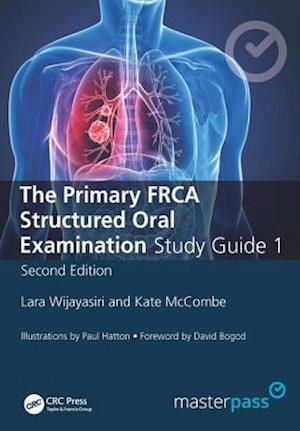 Primary FRCA Structured Oral Exam Guide 1 af Lara Wijayasiri
