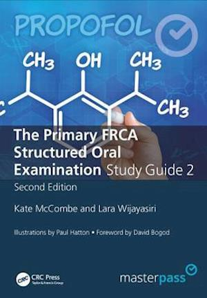 The Primary FRCA Structured Oral Exam Guide 2 af Kate McCombe