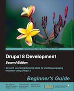 Drupal 8 Development Beginner's Guide