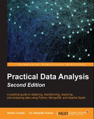 Practical Data Analysis - Second Edition af Hector Cuesta, Dr. Sampath Kumar