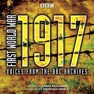 Lydbog, CD First World War: 1917 af Sarah Kilgarriff
