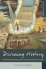 Divining History (Making Sense of History)