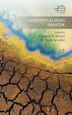 Contextualizing Disaster (Catastrophes in Context, nr. 1)