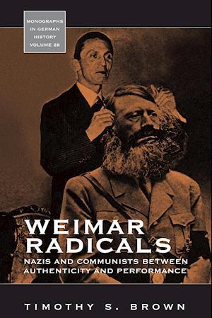 Weimar Radicals af Timothy S. Brown