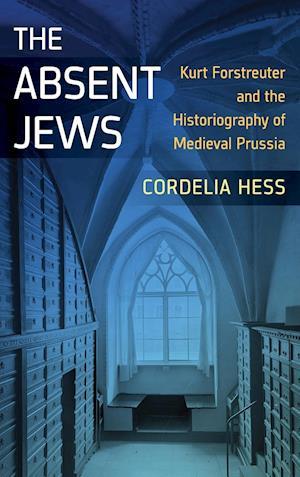 Bog, hardback The Absent Jews af Cordelia Hess