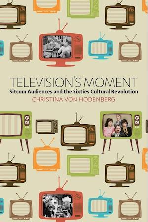 Bog, paperback Television's Moment af Christina Von Hodenberg